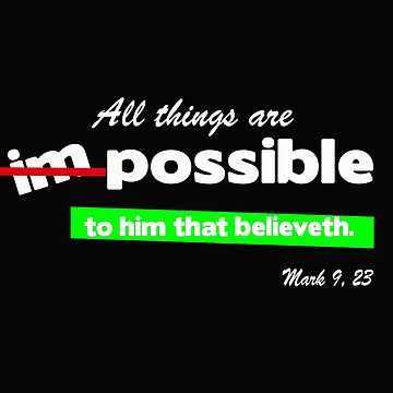 All things are possible to God by STdesigns