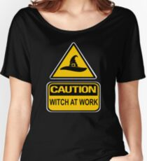 Caution! Witch At Work by Cheeky Witch® Women's Relaxed Fit T-Shirt