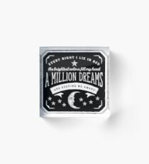 A Million Dreams (The Greatest Showman) Acrylic Block