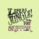 Life is a Jungle by JungleCrews