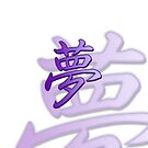 """YumeStyle"" Dream Kanji in Purple on White by Sarinilli"