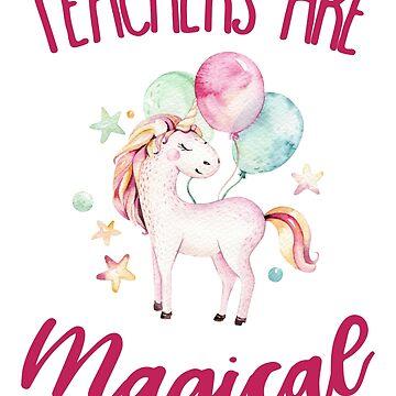 Teachers are Magical by anabellstar