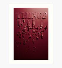 things fall apart Art Print
