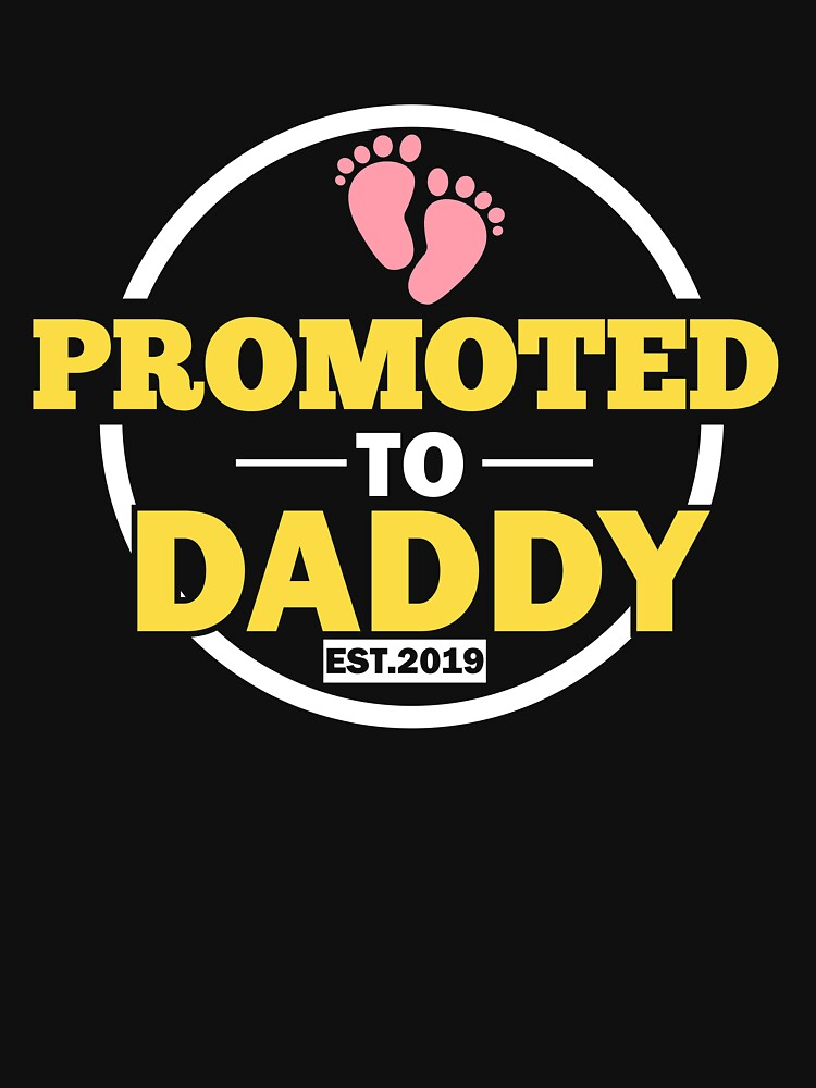 909bde1e41d Promoted to daddy est new dad gift from baby bubltees jpg 750x1000 Dad to be