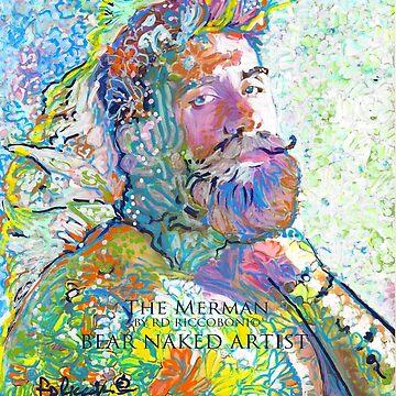 The MerMan by Riccoboni -  Bear Naked Artist  by RDRiccoboni