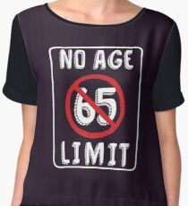 No Age Limit 65th Birthday Gifts Funny B Day For 65 Year Old Chiffon Top