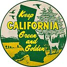 Keep California Green and Golden Vintage by hilda74