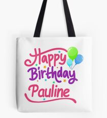 Happy Birthday Pauline Tote Bag
