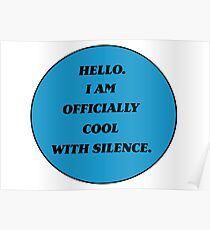 Officially cool with silence-Becky Albertalli Poster
