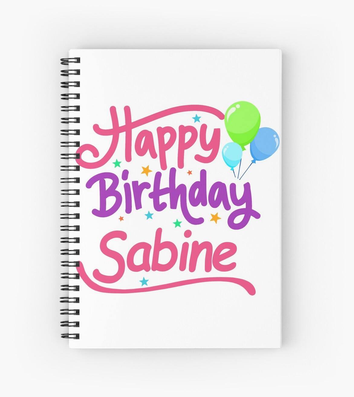 Joyeux Anniversaire Sabine Cahiers A Spirale Par Pm Names Redbubble