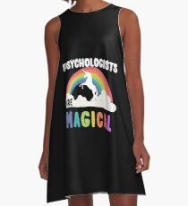 Psychologists Are Magical A-Line Dress