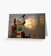 The robots worked. Robots are tired. Greeting Card