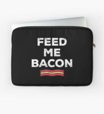 Bacon Funny Gift Apparel Laptop Sleeve