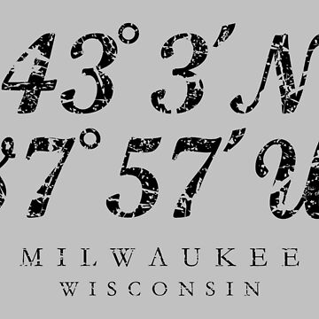Milwaukee, Wisconsin Coordinates (Ancient Black) by theshirtshops