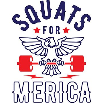 Squats For Merica v2 by brogressproject