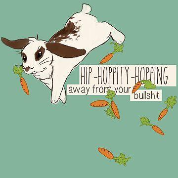hip-hoppity-hopping away from your bullshit by thetasigma0