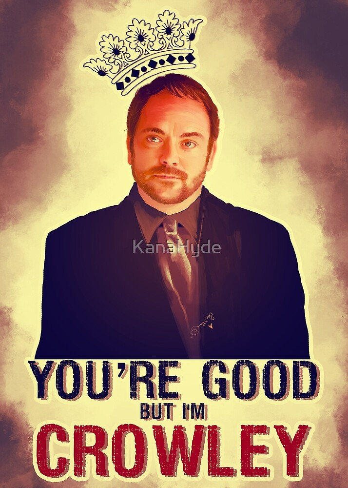 I'm Crowley! by KanaHyde