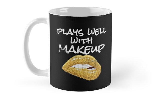 """Trending Makeup Artist """"Plays Well With Makeup"""" Cool Lips Graphic by DSweethearts"""