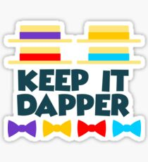 Keep It Dapper Sticker