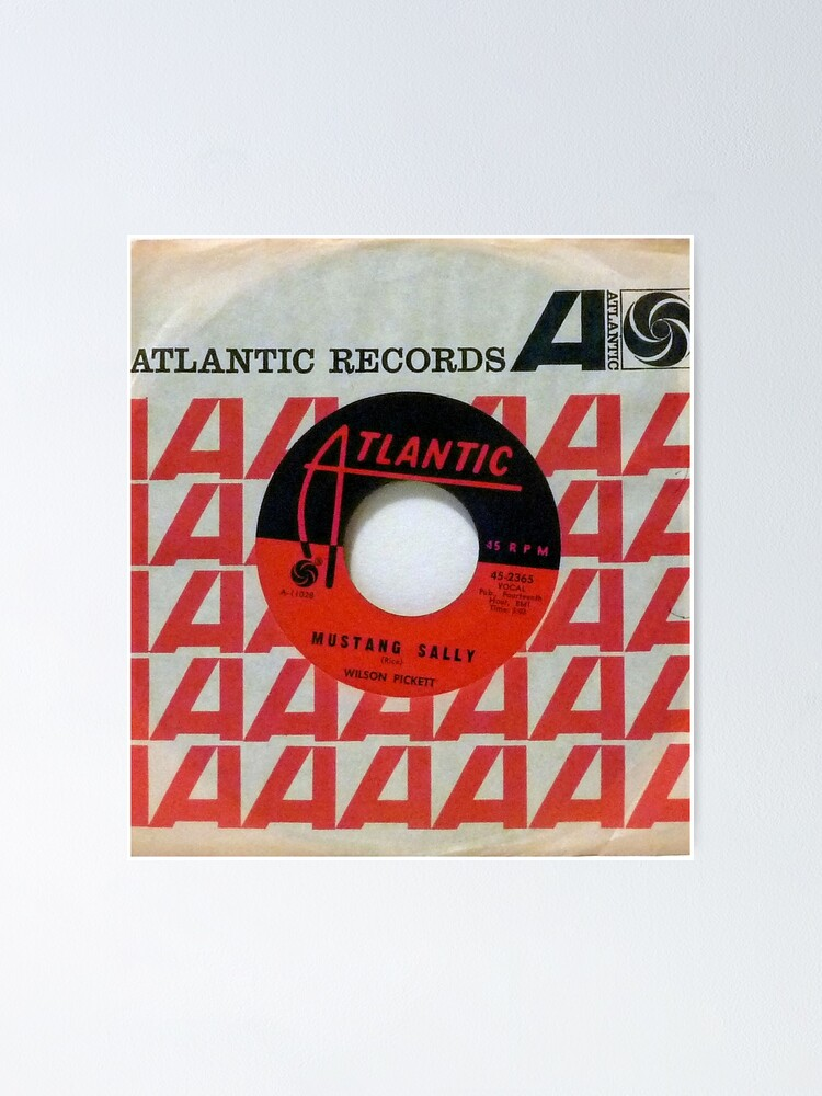 Alternate view of Wilson Pickett, Mustang Sally, Soul, Funk, 45  Poster