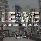 Leave Your Comfort Zone NYC by Claire Chiarelli