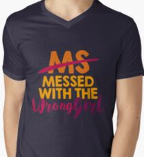 MS Messed with the Wrong Girl! Multiple Sclerosis Gift | Support & Awareness for Your Loved Ones - Walk Proud For A Cure! Men's V-Neck T-Shirt