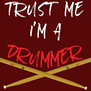 Trust me I'm a drummer by MMchen