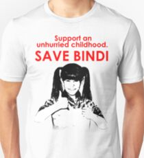 Save Bindi - support an unhurried childhood Unisex T-Shirt