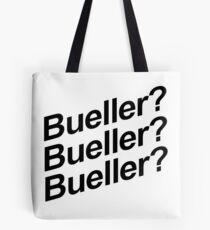 Bueller? Tote Bag