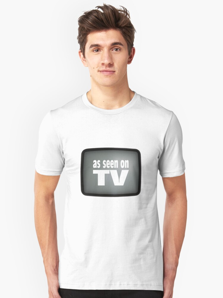 As Seen On TV Unisex T-Shirt Front