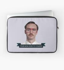 your mom goes to college Laptop Sleeve