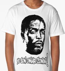 Omar Comin' Long T-Shirt