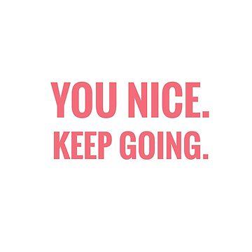 You Nice. Keep Going. Jimin - BTS by CactusPop