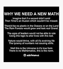 Why We Need A New Math Photographic Print