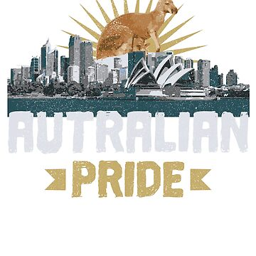 Australian pride / Australian / Aussie pride / Australian Shirt / Country Pride by rizzoagape