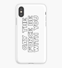 Gay the Force (black, outline) iPhone Case