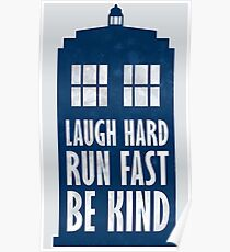 Laugh Hard. Run Fast. Be Kind. Poster