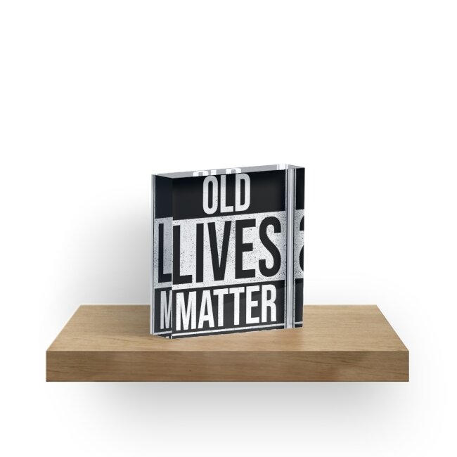 Funny Old Lives Matter Gift