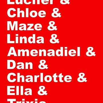 Lucifer & Chloe & Maze & Linda & Amenadiel & Dan & Charlotte & Ella & Trixie by FangirlFuel