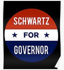 Dan Schwartz For Governor of Nevada Poster