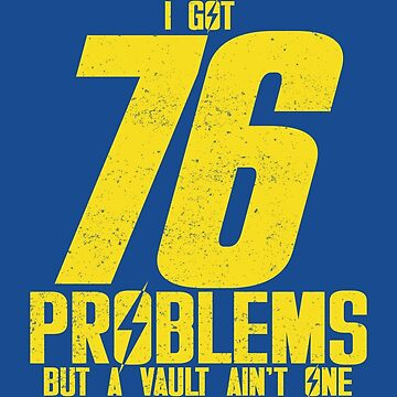 76 Problems by bleedesigns