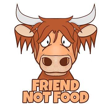 FRIEND NOT FOOD HIGHLAND COW by wiboandbear