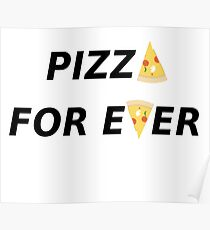 Pizza for ever Poster