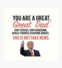 Fathers day donald trump Art Print