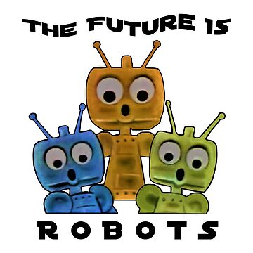 The Future ...  Robots ! by michaelrodents