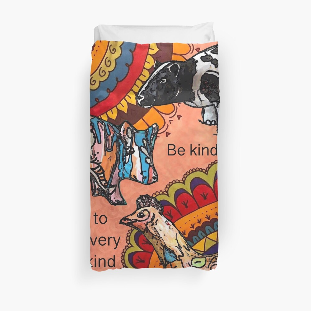 Be kind to every kind Duvet Cover
