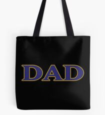 Baltimore DAD! Tote Bag