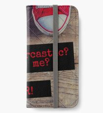 Sarcastic? iPhone Wallet/Case/Skin