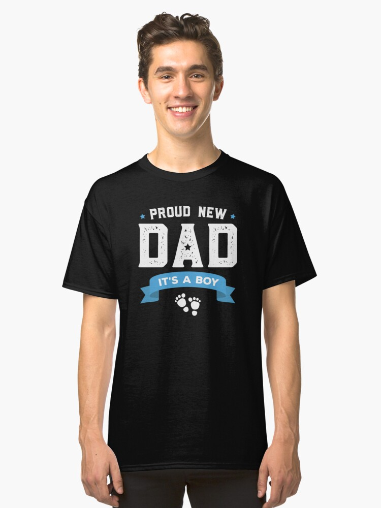 Gift For First Time New Dad To Be Shirt Father's Day Shirt Classic T-Shirt Front