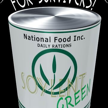 Soylent Green for survivers by Exilant